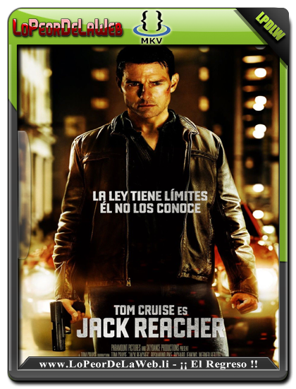 Jack Reacher - BRRip 1080p/720p  Audio Dual Latino/Ingles