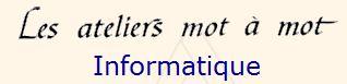 Les ateliers mots à mots informatique