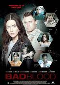 Lazos de sangre (Bad Blood) (2015) ()