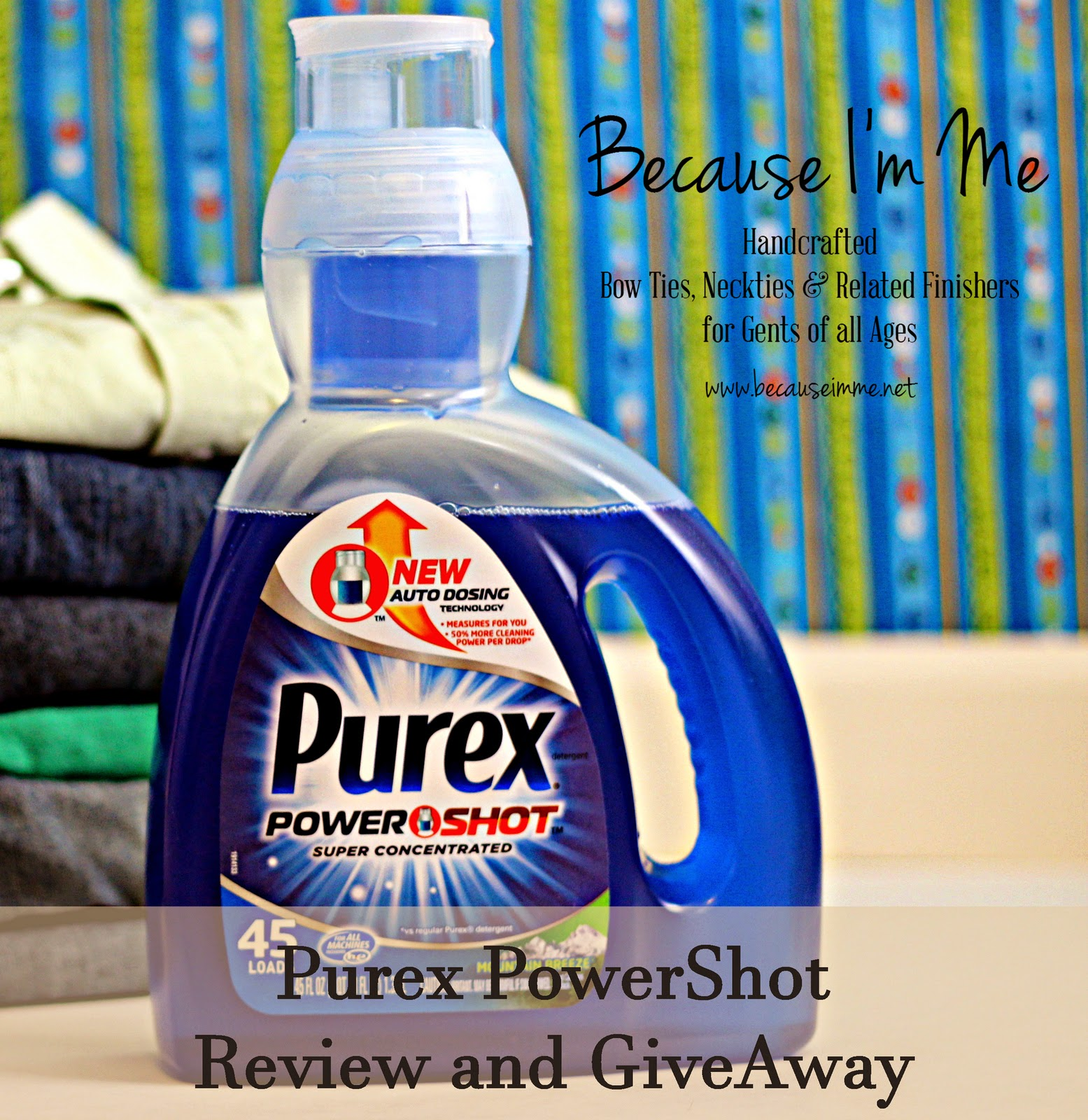 Because I'm Me Purex PureShot Liquid Laundry Detergent Review and Giveaway