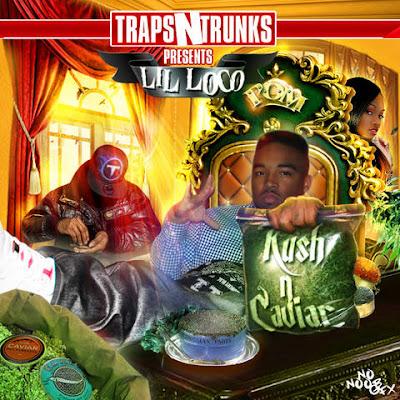 Lil_Loco-Kush_N_Caviar-(Bootleg)-2011