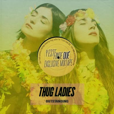Y Este Finde Qué Presents Thug Ladies @ Rooms Le Club (Elche, Spain)