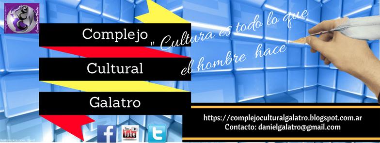 COMPLEJO CULTURAL GALATRO