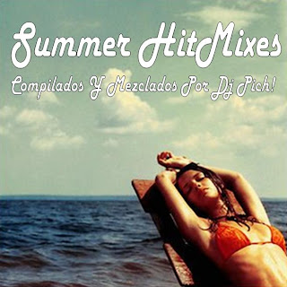 Dj Pich! - Summer HitMix 90's Edition