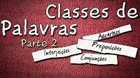 Classes de palavras parte 2 - Aula de português para concursos vestibular e ENEM