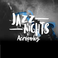 LO NUEVO: Jazz Nights at Acrópolis!!!