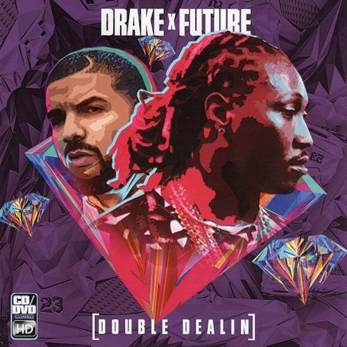 Drake & Future - Double Dealin