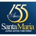 Parabéns Santa Maria pelos 155 anos!