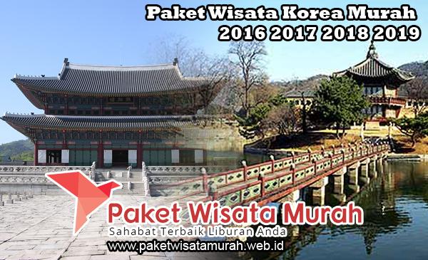 Paket Tour Liburan Wisata Korea 6 Hari Murah 2015 2016 2017
