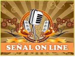 SEÑAL ON LINE