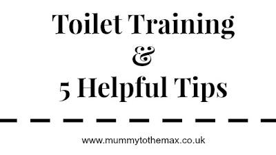 Toilet Training & 5 Helpful Tips
