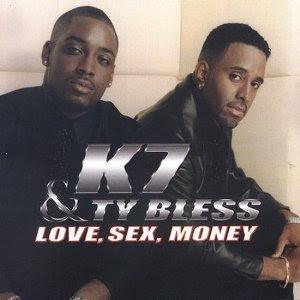 K7 & Ty Bless – Love, Sex, Money (CD) (2001) (320 kbps)