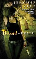 Thread of Death  by Jennifer Estep