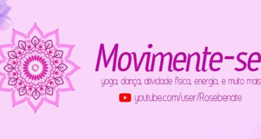 MOVIMENTE-SE - ROSE BENATE