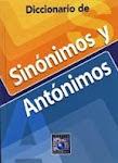 SINÓNIMOS - ANTÓNIMOS