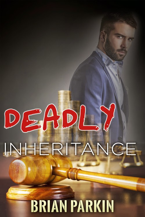deadly inheritance, brian parkin, suspense, thriller, inheritance