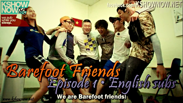 Barefoot Friends Episode 1 English subs