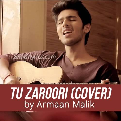 Tu Zaroori by Armaan Malik