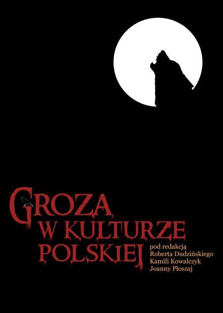 """""""Groza w kulturze polskiej"""""""