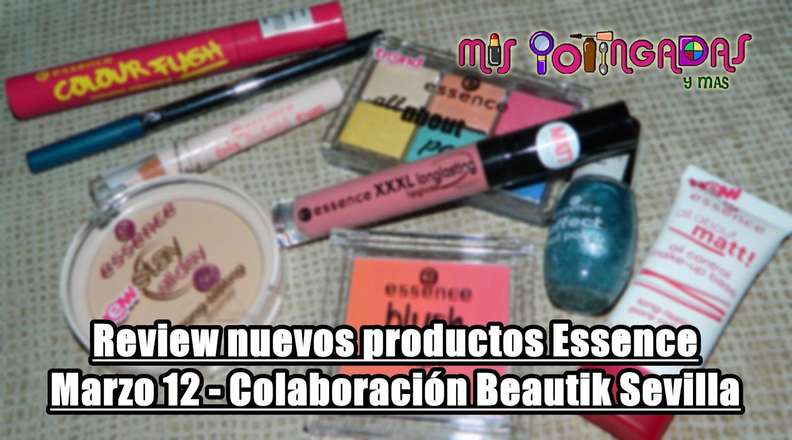 Nuevos productos de Essence (Marzo 2014) - Review - Colaboración Beautik Sevilla