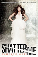 bookcover of SHATTER ME (Shatter Me #1) by Tahereh Mafi