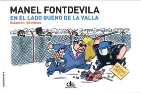 Manel Fontdevila, En el lado bueno de la valla, España en 100 viñetas, edita Rocaeditorial