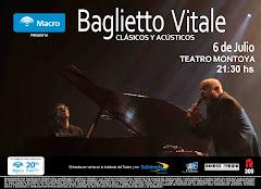 BAGLIETTO VITALE!!! VIERNES 6 JULIO/ 2012 - AUDITORIUM MONTOYA!!