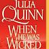 Julia Quinn - When He Was Wicked - Rossz kor
