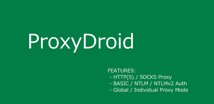 Latest ProxyDroid 2.7 APK Free Full Download for Android