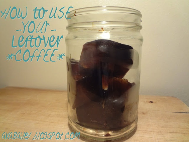 use your leftover coffee to make coffee cubes