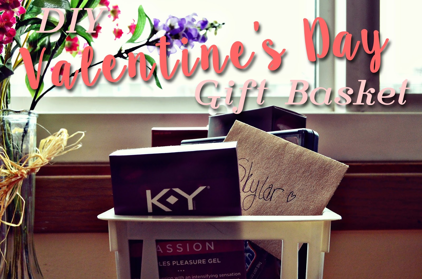 You Re In Brookelynn Intimate Diy Valentines Day Gift Basket Feat