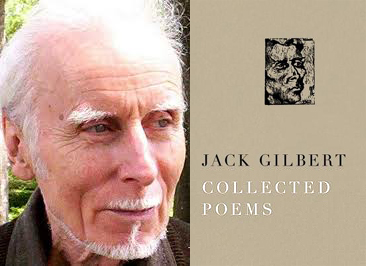 jack gilberts poetry essays This interview for the columbus jewish historical society oral history project with ivan  i got on a air plane once with jack resler  essays that i have.