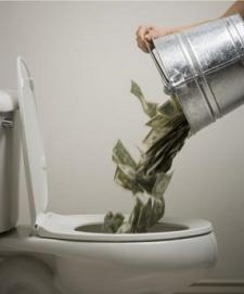 Flushing money down the crapper
