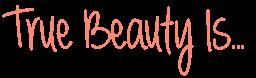 True Beauty is