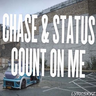 Chase & Status - Count On Me featuring Moko