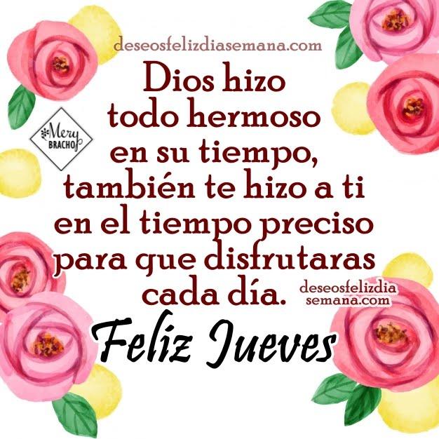 Feliz Dia De Gracias >> Feliz Jueves. Frases lindas con buenos deseos para amigos   Imágenes y Deseos Feliz Día de Semana