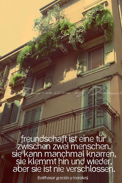 Freundschaft ist eine Tür zwischen zwei Menschen. Sie kann manchmal knarren, sie klemmt hin und wieder, aber sie ist nie verschlossen.