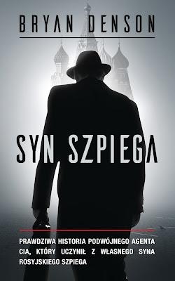 """Bryan Denson """"Syn szpiega"""""""