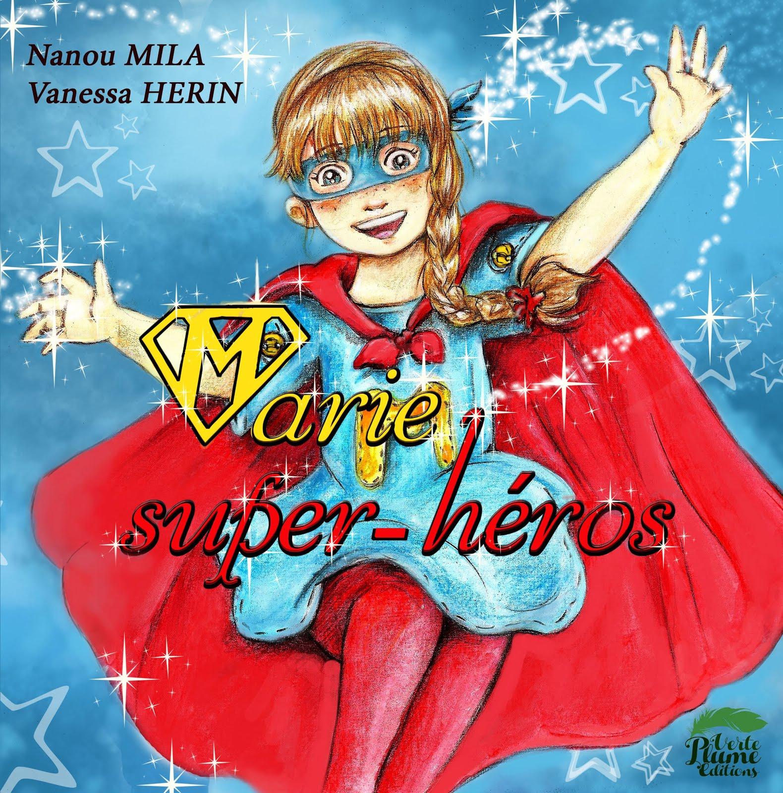 MARIE SUPER-HEROS