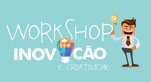 Workshop de Inovação e Criatividade