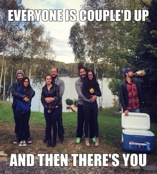 #couple #beer #meme #funny #alone.- everyone is couple'd up and then there's you