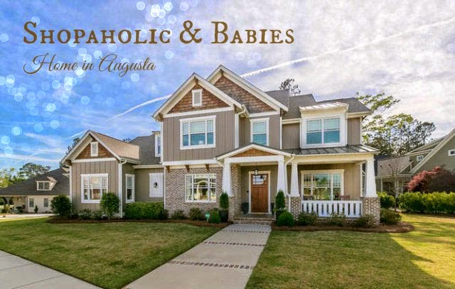 Shopaholic & Babies: Home in Augusta