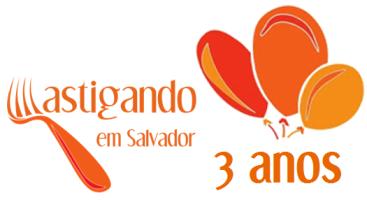 Mastigando em Salvador - 3 anos