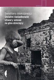 http://lubimyczytac.pl/ksiazka/164283/ostatni-swiadkowie-utwory-solowe-na-glos-dzieciecy