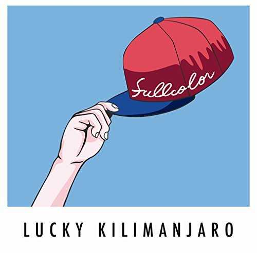 [Album] Lucky Kilimanjaro – FULLCOLOR (2015.07.22/MP3/RAR)