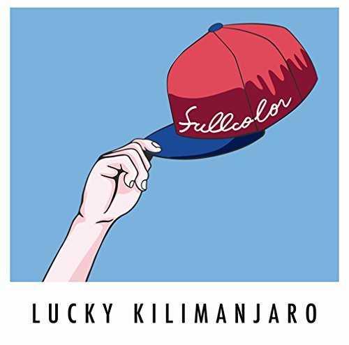 [Album] Lucky Kilimanjaro – FULLCOLOR (2015.07.22/MP3/RAR)