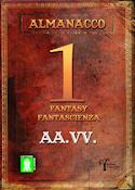 Almanacco 1 - Fantasy & Fantascienza