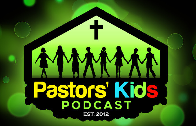 The Pastors Kids Podcast