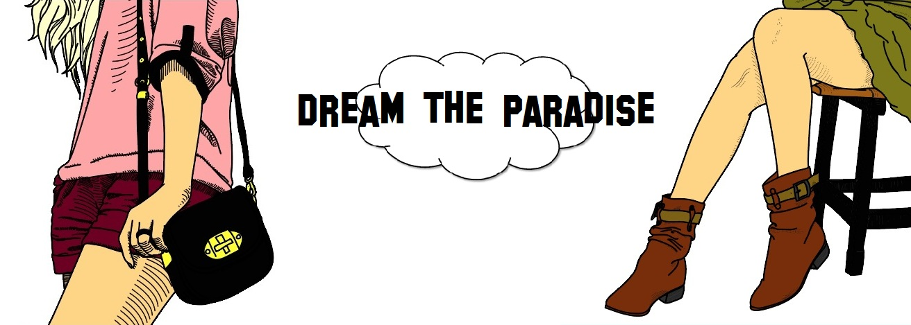 dream the paradise
