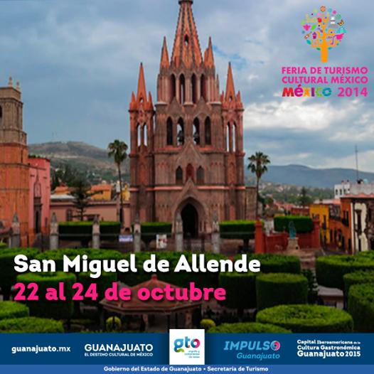 Feria turismo cultural san miguel de allende 2014